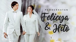 Pemberkatan | #Felitogether