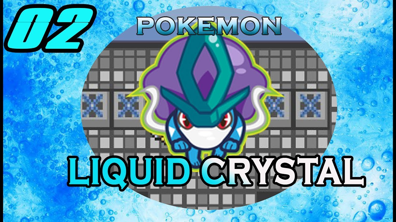 pokemon liquid crystal gameplay part 2 rom hack 2017 the stubborn