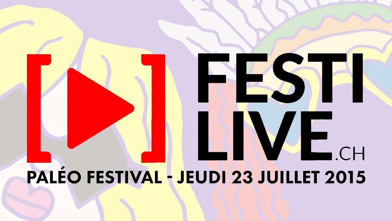 Festilive pal o festival de nyon 2015 jeudi - Jeudi de l ascension 2015 ...