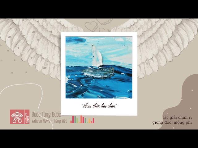 #26 Bước Từng Bước   Truyện ngắn: Thiên Thần Hai Chân