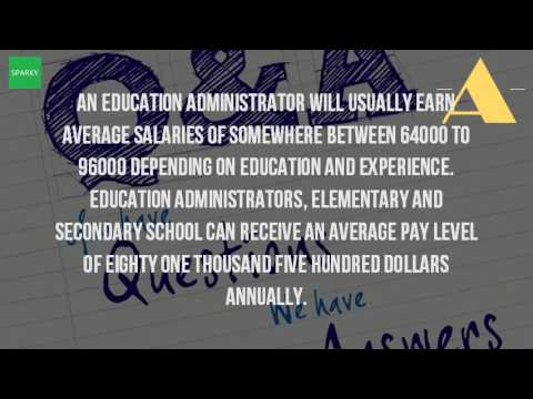How Much Do School Administrators Make A Year?