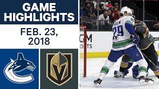 NHL Game Highlights   Canucks vs. Golden Knights - Feb. 22, 2018