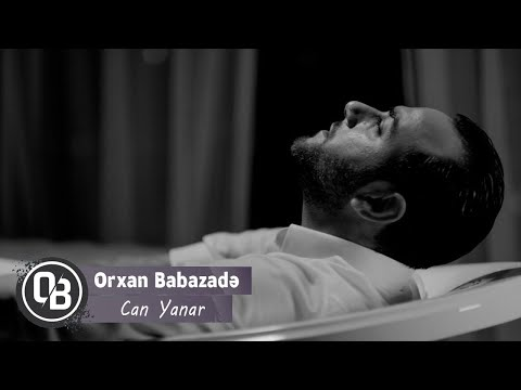 Orxan Babazade - Can Yanar (Official Audio)