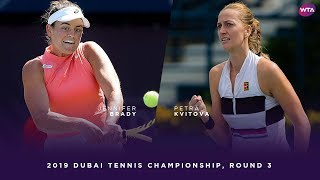 Jennifer Brady vs. Petra Kvitova | 2019 Dubai Third Round | WTA Highlights