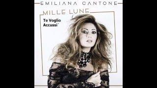 07 - Te Voglio Accussi` - Emiliana Cantone - Dal CD Mille Lune - Emiliana Cantone 2016