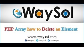 PHP array  How to Delete element | PHP array Tutorials | eWaySol