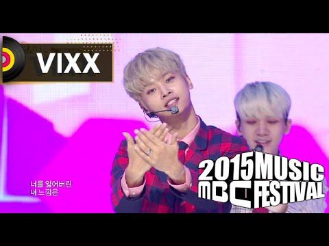 [2015 MBC Music festival] 2015 MBC 가요대제전 - VIXX - Love Equation, 빅스 - 이별공식 20151231