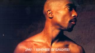 2Pac - I Remember (2015)