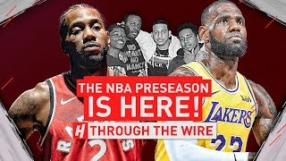 The NBA Presason Is Here | Through The Wire Podcast