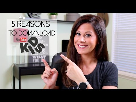 5 Reasons to Download the YouTube Kids App