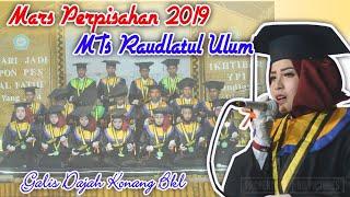 2019 MARS PERPISAHAN MTs RAUDLATUL ULUM AL FATIH GALIS DAJAH KONANG BANGKALAN