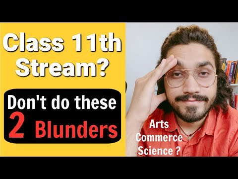 Stream Selection | How to choose stream after Class 10 | Major Mistakes