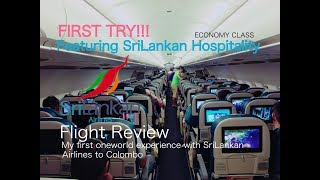 My first oneworld experience with SriLankan Airlines to Colombo