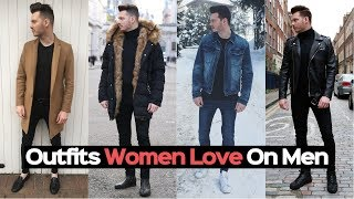 3 Best Ways To Style A Jacket - Outfits Women Love On Men - Mens Winter Fashion 2018