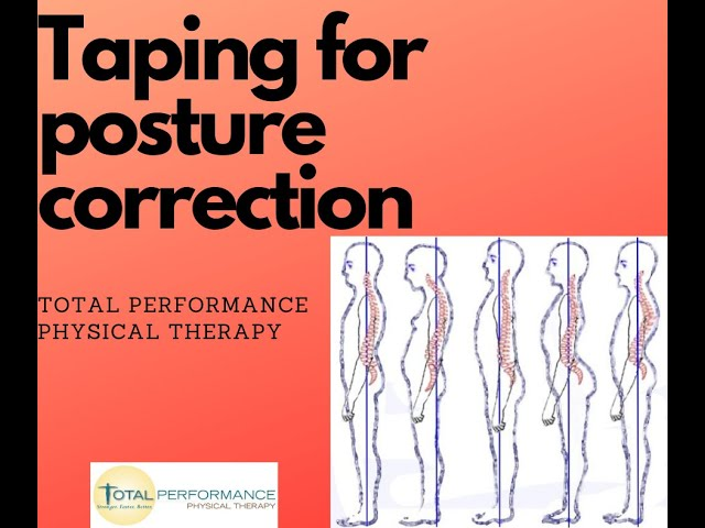Taping for proper posture