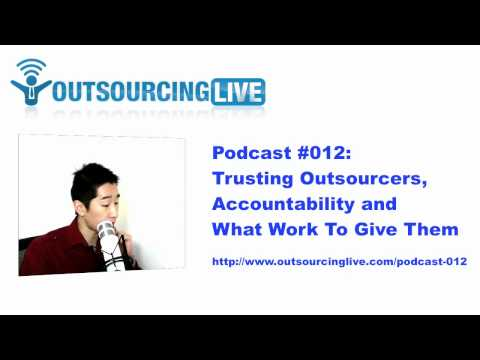 OL 012: Trusting Outsourcers, Accountability And What Work To Give Them