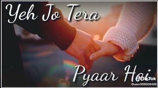💔Tu Ada Hai Tu Mohabbat Tu Hi Mera Pyar Hai Song Whatsapp Status! Tik Tok Trending song Whatsapp !