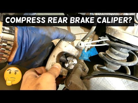 HOW TO COMPRESS REAR BRAKE CALIPER STUCK