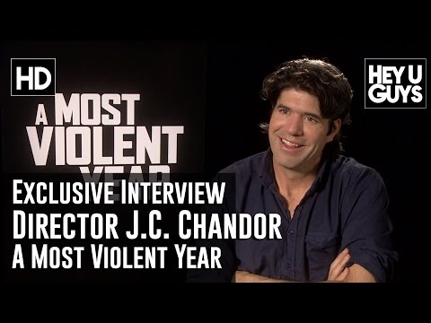 Writer  Director J.C. Chandor   A Most Violent Year
