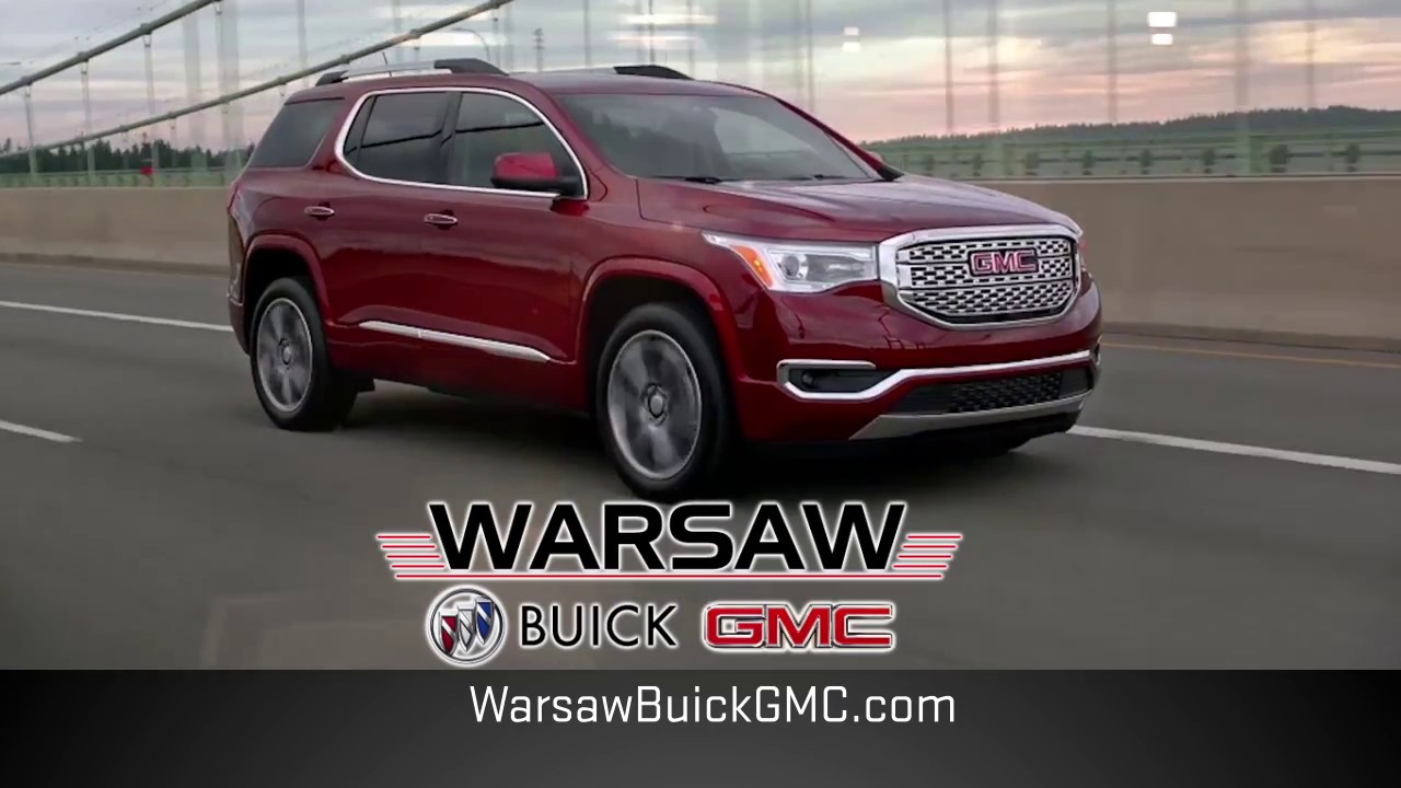 Warsaw Buick Gmc >> The Choice Is Obvious Gmc Acadia At Warsaw Buick Gmc Youtube