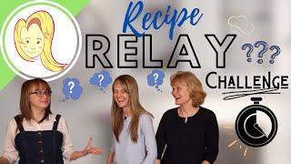 Recipe Relay Challenge - 11,000 SUBSCRIBERS