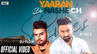 Yaaran De Nashe Ch (R Vee) Mp3 Song Download