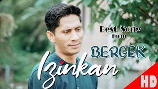 BERGEK  - IZINKAN - Best Single HD Video Quality 2019