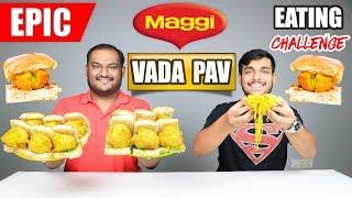 EPIC MAGGI NOODLES VADA PAV EATING CHALLENGE   Maggi Vada Pav Eating Competition   Food Challenge