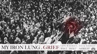 "My Iron Lung ""Late Bloomers, Early Caskets"""