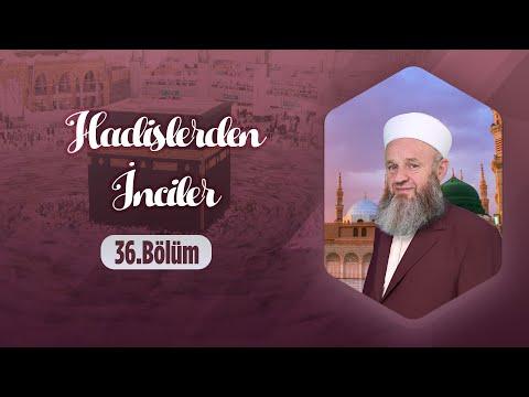 Ali Ulvi UZUNLAR Hocaefendi ile Hadislerden İnciler 36. Bölüm