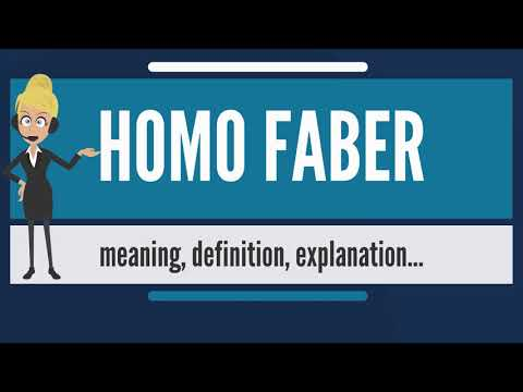 What is HOMO FABER? What does HOMO FABER mean? HOMO FABER meaning, definition & explanation
