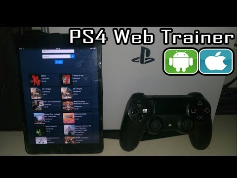 PS4 Web Trainer ( NO COMPUTER From ANDROID / IOS ) For PlayStation 4 Game Cheats By TylerMods