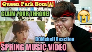 [M/V] Park Bom(박봄) - Spring(봄) (feat. sandara park(산다라박)) | BOMSHELL REACTION