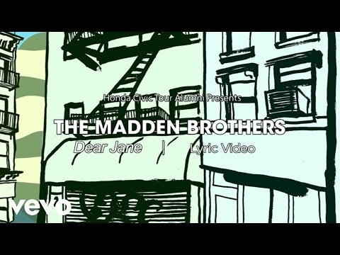 The Madden Brothers - Dear Jane Lyric Video presented by Honda Civic Tour