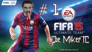 FIFA 15 ULTIMATE TEAM - EBE MİKER FC  #1