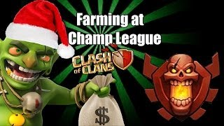 Clash of clans - Farming in Champion League!