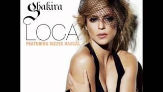 Loca - Shakira feat. Dizzee Rascal