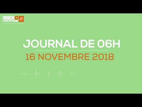 Le journal de 06h du 16 Novembre 2018 - Radio Côte d'Ivoire