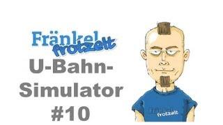 Let's play U-Bahn-Simulator #10 - Das große Finale