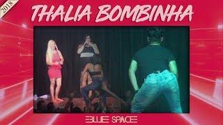 Blue Space Oficial - Thalia Bombinha - 01.09.18