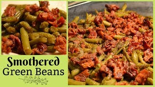 Holiday Side Dish I Green Bean Casserole I How to make smothered Green Beans