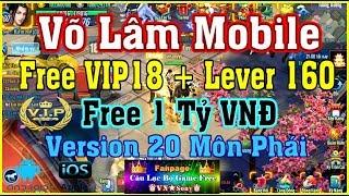 《MobileGame Lậu》Võ Lâm Mobile - Free Full All -  Bản 20 Môn Phái - IOS & Android #316