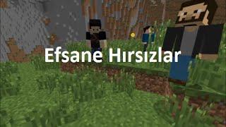 Efsane Hırsızlar (minecraft türk filmi)