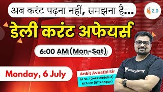 6:15 AM - Daily Current Affairs 2020 by Ankit Sir | 06 July 2020