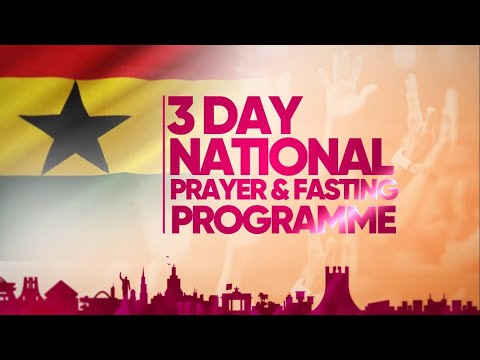 Three (3) Days National Fasting & Prayer