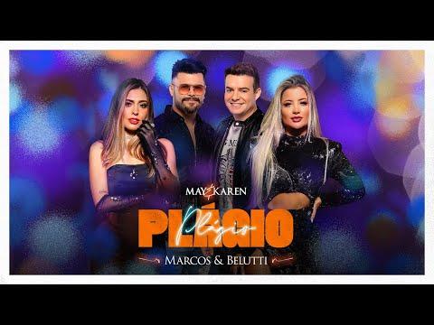May & Karen – Plágio part. Marcos & Belutti