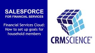 Salesforce Financial Services Cloud Demo - How to Set up goals for household members