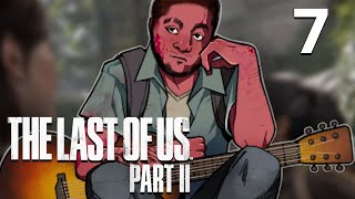 [7] The Last of Us Part II w/ GaLm