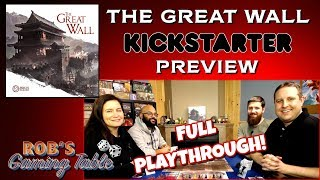 The Great Wall Playthrough Kickstarter Preview (Awaken Realms)