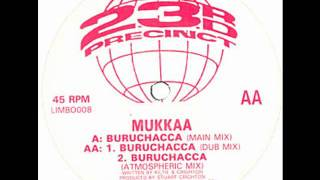 Mukkaa - Buruchacca (Main Mix)